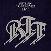 Return To forever Live The Complete Concert by Return to Forever