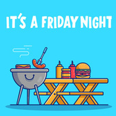 It's A Friday Night by Various Artists
