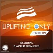 Uplifting Only Episode 429 (April 2021) by Ori Uplift Radio