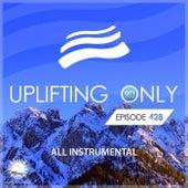 Uplifting Only 428: No-Talking Version [All Instrumental] (Apr 2021) [FULL] by Ori Uplift
