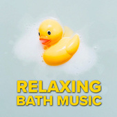 Relaxing Bath Music von Various Artists