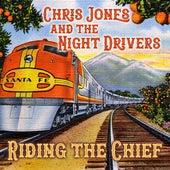 Riding the Chief by Chris Jones