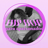 Hip Hop Para Apaixonados de Various Artists