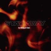 STAY AWAY fra CDiddyyy(22Shots)