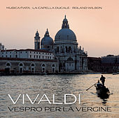 Vivaldi: Vespro per la Vergine de Musica Fiata