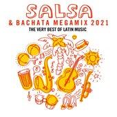 Salsa & Bachata Megamix 2021: The Very Best of Latin Music de Various Artists
