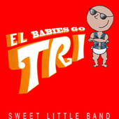 Babies Go El Tri by Sweet Little Band