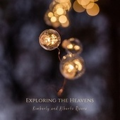 Exploring the Heavens by Kimberly and Alberto Rivera