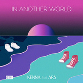 In Another World by Kenna