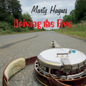 Driving the Five by Marty Haynes