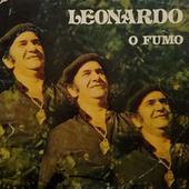 O FUMO by Leonardo