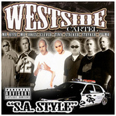 SA STYLE 2 by Westside Cartel