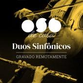 Osb de Casa - Duos Sinfônicos de Orquestra Sinfônica Brasileira