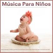 Música Para Niños: Música para bebés dormidos, Canciones de cuna tranquilas, Sueño de bebé y Música para dormir suavemente para bebés de Musica Para Dormir Bebes