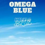 Kinda Blue by Omega Blue