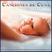 Canciones de Cuna: Relajantes sonidos de agua para bebés que duermen, Música para bebés para dormir y Toda la noche bebé dormir música de Musica Para Dormir Bebes