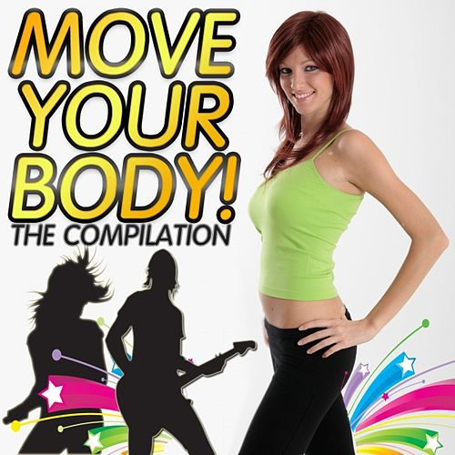 Move Your Body : The Compilation by Various Artists