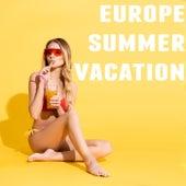Europe Summer Vacation de Various Artists