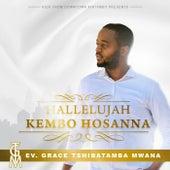 Hallelujah Kembo Hosanna von Grâce Tshiba Jr.