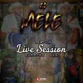 Live Session desde Durango, Dgo by Melé