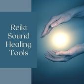 Reiki Sound Healing Tools by Reiki Healing Music Ensemble