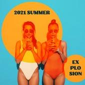 2021 Summer Explosion – Energetic Chill Vibrations de Chillout Music Ensemble