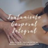 Tratamiento Corporal Integral: Música Reiki, Tratamientos de Belleza, Técnicas de Relajación by Reiki