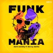 Funkmania di Dark Society