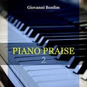 Piano Praise 2 by Giovanni Bonfim