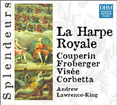 DHM Splendeurs: La Harpe Royale de Andrew Lawrence-King