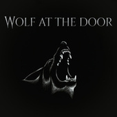 Wolf at the Door by Secession Studios
