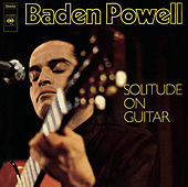Solitude On Guitar de Baden Powell