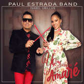 Yo Siempre Te Amaré von Paul Estrada Band