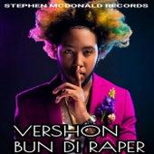 Bun Di Raper by Vershon