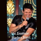 Vai Entender (Cover) de Markes Brasil