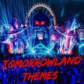 Tomorrowland themes de Electronica