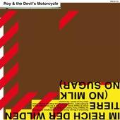 Im Reich der wilden Tiere (No Milk No Sugar) by Roy And The Devil's Motorcycle