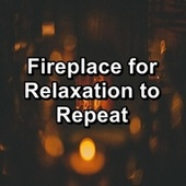 Fireplace for Relaxation to Repeat by S.P.A