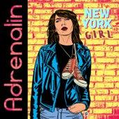 New York Girl by Adrenalin