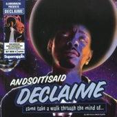Andsoitisaid von Declaime