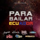 Para Bailar Ecuador de Urbano Live Ent