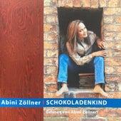 Schokoladenkind by Abini Zöllner