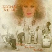 Una Mujer, una Banda, un Pueblo... van Lucha Villa