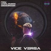 New Worldwide Disorder de Vice Versa