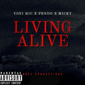 Living Alive by MICKY (Remixer) Pendo