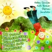 15 tolle Kinderlieder zum Spielen, Toben und Ausruhen by Helen Simicev