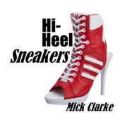 Hi-Heel Sneakers de Mick Clarke