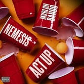 Act Up by Nemesis