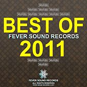 Best Of Fever Sound Records 2011 de Various Artists