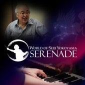 World of Seiji Yokoyama : Serenade fra Seiji Yokoyama